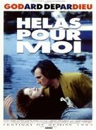 Hélas pour moi - French Movie Poster (xs thumbnail)