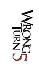 Wrong Turn 5 - Logo (xs thumbnail)
