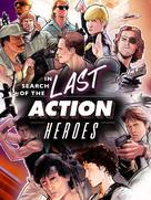 In Search of the Last Action Heroes - Movie Poster (xs thumbnail)