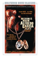Bring Me the Head of Alfredo Garcia - Hungarian DVD movie cover (xs thumbnail)
