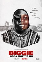 Biggie: I Got a Story to Tell - Movie Poster (xs thumbnail)