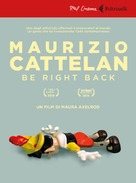 Maurizio Cattelan: Be Right Back - Italian DVD movie cover (xs thumbnail)