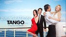 Immigration Tango - Movie Poster (xs thumbnail)