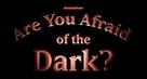 """Are You Afraid of the Dark?"" - Logo (xs thumbnail)"