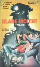 Blade Violent - I violenti - Italian VHS movie cover (xs thumbnail)