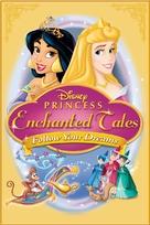 Disney Princess Enchanted Tales: Follow Your Dreams - Movie Poster (xs thumbnail)