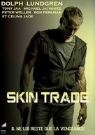 Skin Trade - French Movie Poster (xs thumbnail)