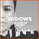 Widows - Vietnamese poster (xs thumbnail)