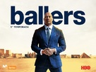 """Ballers"" - Spanish Movie Poster (xs thumbnail)"