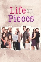 Life in Pieces - Movie Cover (xs thumbnail)