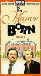 """""""To the Manor Born"""" - British VHS movie cover (xs thumbnail)"""