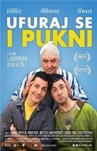 Ufuraj se i pukni - Croatian Movie Poster (xs thumbnail)