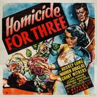 Homicide for Three - Movie Poster (xs thumbnail)