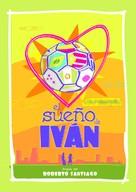 El sueño de Iván - Spanish Movie Poster (xs thumbnail)