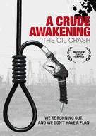 A Crude Awakening: The Oil Crash - Movie Poster (xs thumbnail)