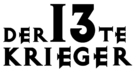 The 13th Warrior - German Logo (xs thumbnail)