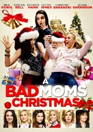 A Bad Moms Christmas Dvd Cover.A Bad Moms Christmas 2017 Movie Posters