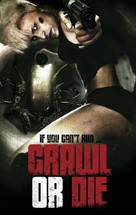 Crawl or Die - DVD cover (xs thumbnail)
