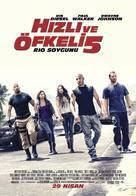 Fast Five - Turkish Movie Poster (xs thumbnail)