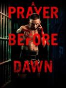 A Prayer Before Dawn - Movie Cover (xs thumbnail)