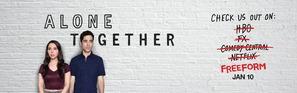 """Alone Together"""