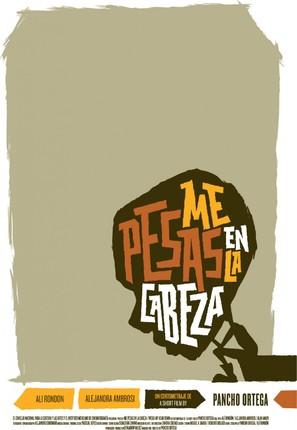 Me Pesas en la Cabeza - Mexican Movie Poster (thumbnail)
