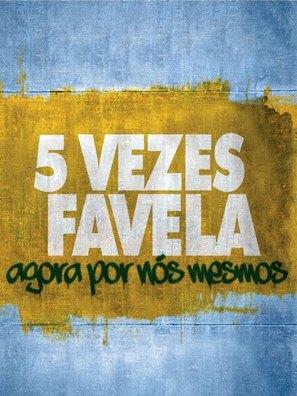 5 X favela, por nos mesmos - Brazilian Movie Poster (thumbnail)