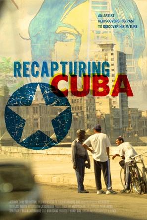 Recapturing Cuba: An Artist's Journey