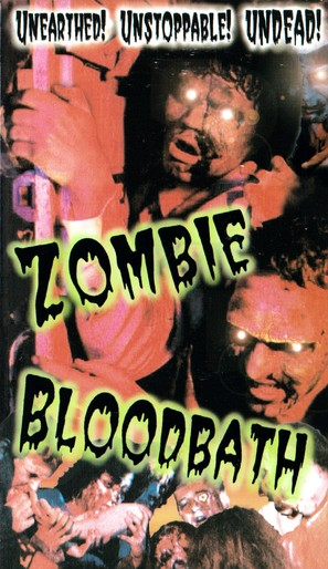 Zombie Bloodbath - VHS movie cover (thumbnail)
