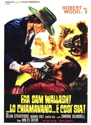 Era Sam Wallash... lo chiamavano 'Così Sia' - Italian Movie Poster (thumbnail)