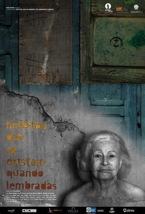 Historias que so existem quando lembradas - Brazilian Movie Poster (thumbnail)