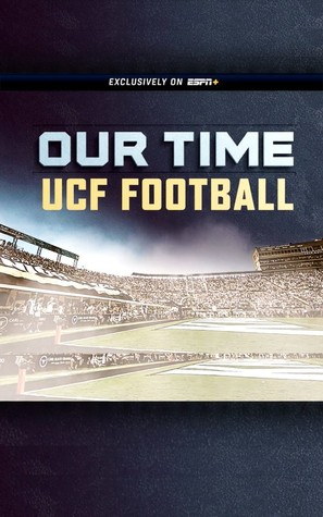 OUR TIME UCF Knights Football - Video on demand movie cover (thumbnail)