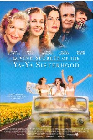 Divine Secrets of the Ya-Ya Sisterhood - Movie Poster (thumbnail)