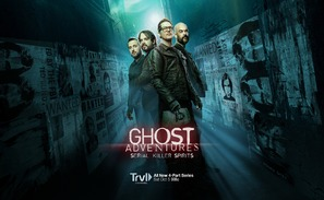 Ghost Adventures: Serial Killer Spirits