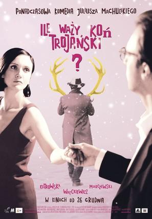 Ile wazy kon trojanski? - Polish Movie Poster (thumbnail)