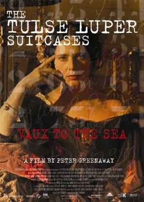 The Tulse Luper Suitcases, Part 2: Vaux to the Sea - poster (thumbnail)