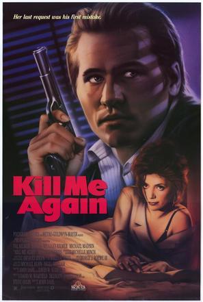 Kill Me Again - Movie Poster (thumbnail)
