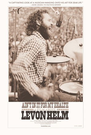 Ain't in It for My Health: A Film About Levon Helm - Movie Poster (thumbnail)