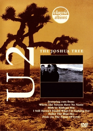 Classic Albums: U2 - The Joshua Tree - Movie Cover (thumbnail)