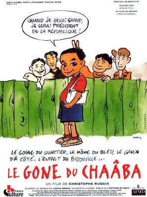 Gone du chaâba, Le