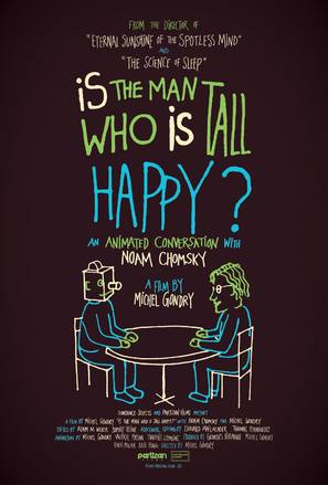 Is the Man Who Is Tall Happy?: An Animated Conversation with Noam Chomsky - Movie Poster (thumbnail)