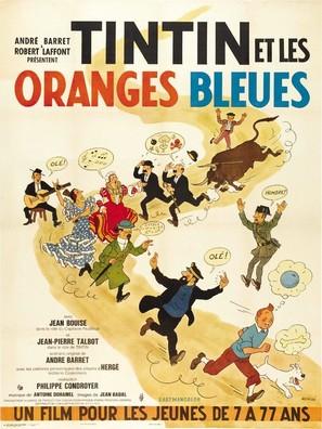 Tintin et les oranges bleues - French Movie Poster (thumbnail)