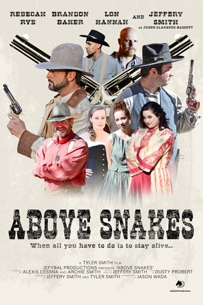 Above Snakes
