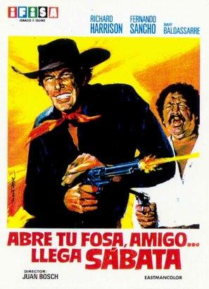 Abre tu fosa, amigo, llega Sábata... - Spanish Movie Poster (thumbnail)