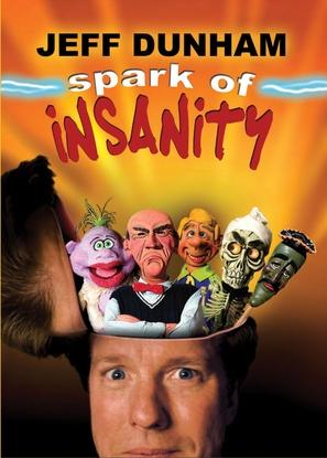 Jeff Dunham: Spark of Insanity - DVD cover (thumbnail)