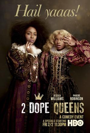 """""""2 Dope Queens"""""""