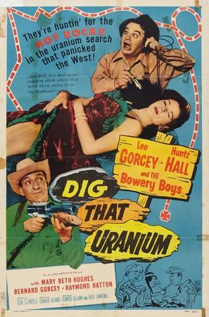Dig That Uranium - Movie Poster (thumbnail)