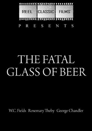 The Fatal Glass of Beer - DVD movie cover (thumbnail)