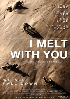 I Melt with You - Movie Poster (thumbnail)
