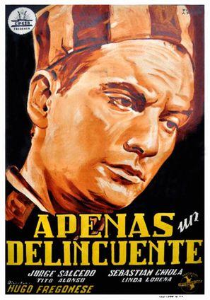 Apenas un delincuente - Spanish Movie Poster (thumbnail)